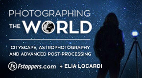 Cityscape and Astrophotography Tutorial with Fstoppers and Elia Locardi